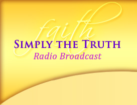 Building Faith - Simply the Truth Radio Broadcast
